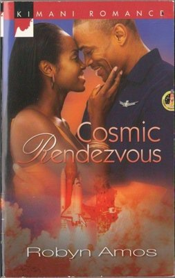 Cosmic Rendezvous by Robyn Amos Kimani Romance Book Novel Fiction 0373861087