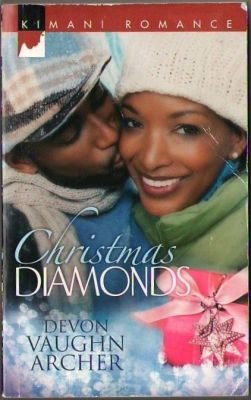 Christmas Diamonds by Devon Vaughn Archer Kimani Romance Novel Book 0373861397