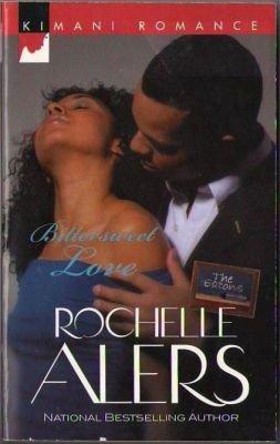 Bittersweet Love by Rochelle Alers Kimani Romance Fiction Novel Book 037386096X