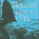 Between You and Me by Jane Blackwood Romance Book Novel Fiction 0821779516
