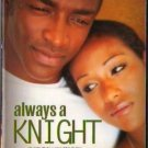 Always A Knight by Wayne Jordan Knight Family Trilogy Kimani Romance 0373860781