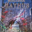 A Highlander's Homecoming by Melissa Mayhue Historical Romance Book 1439144257