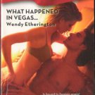 What Happened In Vegas by Wendy Etherington Harlequin Blaze Book 0373793898