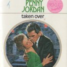 Taken Over by Penny Jordan Romance Harlequin Presents Novel Fiction Book 0373108184