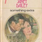 Something Extra by Janet Dailey Harlequin Presents 0373707487 0373002483
