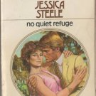 No Quiet Refuge by Jessica Steele Harlequin Presents Fiction Novel Book 0373106211