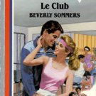 Le Club by Beverly Sommers American Romance Book Novel Fiction 0373161654