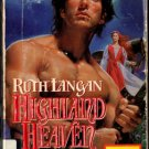 Highland Heaven by Ruth Ryan Langan Harlequin Historical Ex-Library