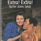 Extra! Extra! by Ruth Jean Dale Harlequin Temptation Book Novel 0373253443