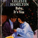Baby, It's You by Celeste Hamilton Special Edition Ex-Library Novel Love Romance Book