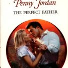 The Perfect Father by Penny Jordan Harlequin Presents Novel Book 0373120923