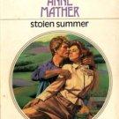 Stolen Summer by Anne Mather Harlequin Presents Romance Novel Book 0373108435