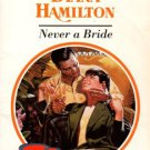 Never A Bride by Diana Hamilton Harlequin Presents Romance Novel Book 0373117752