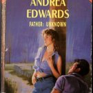 Father: Unknown by Andrea Edwards Special Edition Ex-Library Novel Book 0373097700