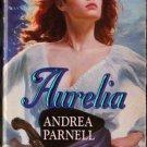 Aurelia by Andrea Parnell Historical Romance Ex-Library Novel Fiction Book 0373287860
