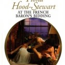 At The French Baron's Bidding by Fiona Hood-Stewart Harlequin Presents Book 0373124902