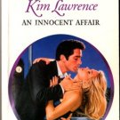 An Innocent Affair by Kim Lawrence Harlequin Presents Fiction Novel Book 0373121148