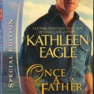 Once A Father by Kathleen Eagle Silhouette Special Edition Book 0373655487