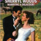 Marrying A Delacourt by Sherryl Woods Silhouette Special Edition Book 0373243529