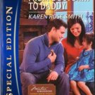 From Doctor... To Daddy by Karen Rose Smith Silhouette Special Edition 0373655479
