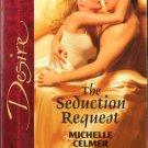The Seduction Request by Michelle Celmer Silhouette Desire Novel Book 0373766262