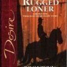 The Rugged Loner by Bronwyn Jameson Silhouette Desire Novel Book 0373766661