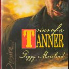 Sins Of A Tanner by Peggy Moreland Silhouette Desire Novel Book 0373766165
