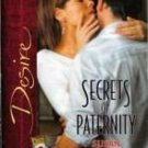 Secrets Of Paternity by Susan Crosby Silhouette Fiction Desire Novel Book 0373766599