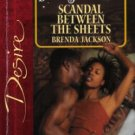 Scandal Between The Sheets by Brenda Jackson Silhouette Desire Novel Book 0373765738