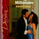 Renegade Millionaire by Kristi Gold Silhouette Desire Romance Novel Book 0373764979