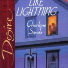 Like Lightning by Charlene Sands Silhouette Desire Romance Novel Book 0373766688