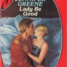 Lady Be Good by Jennifer Greene Silhouette Desire Romance Novel Book 0373053851