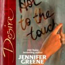 Hot to the touch by Jennifer Greene Silhouette Desire Romance Novel Book 037376670X