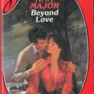 Beyond Love by Ann Major Silhouette Desire Fiction Romance Novel Book 0373052294