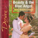 Beauty & The Blue Angel by Maureen Child Silhouette Desire Novel Book 0373765142