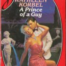 A Prince Of A Guy by Kathleen Korbel Silhouette Desire Novel Book 0373053894