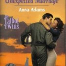 Unexpected Marriage by Anna Adams Harlequin SuperRomance Novel Book 0373710232