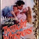 Twilight Whispers by Morgan Hayes Harlequin SuperRomance Ex-Library Book 0373705913