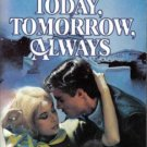 Today, Tomorrow, Always by Georgia Bockoven Harlequin SuperRomance 0373701799