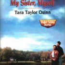 My Sister, Myself by Tara Taylor Quinn Harlequin SuperRomance Novel Book 0373709498