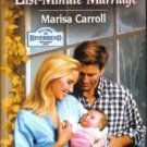 Last-Minute Marriage by Marisa Carroll Harlequin SuperRomance Novel Book 0373709420