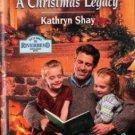 A Christmas Legacy by Kathryn Shay Harlequin SuperRomance Novel Book 037370948X