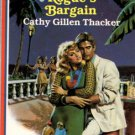 Rogue's Bargain by Cathy Gillen Thacker Romance Fiction Novel Book 0373161875