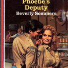 Phoebe's Deputy by Beverly Sommers American Fiction Romance Novel Book 0373161913