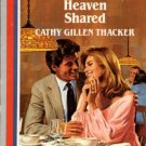 Heaven Shared by Cathy Gillen Thacker Harlequin American Romance Book 0373161565