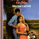 Come Home To Me by Marisa Carroll American Romance Novel Book 0373162561