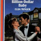 Billion-Dollar Baby by Elda Minger Harlequin American Romance Novel Book 037316162X