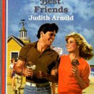 Best Friends by Judith Arnold American Romance Fiction Novel Book 0373161891
