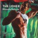 The Loner by Rhonda Nelson Harlequin Blaze Romance Ficction Novel Book 0373794045