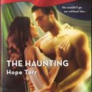 The Haunting by Hope Tarr Harlequin Blaze Extreme Romance Novel Book 0373793219